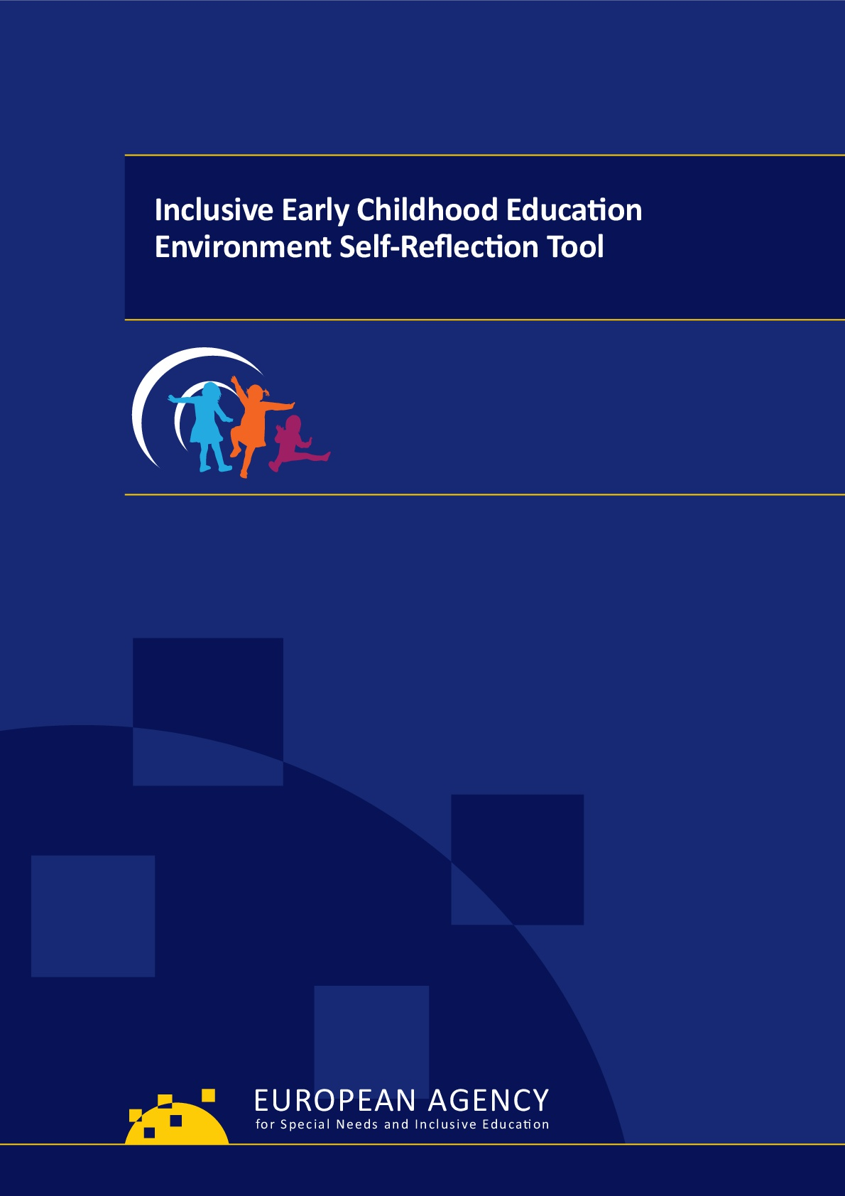 Inclusive Early Childhood Education Environment Self-Reflection Tool