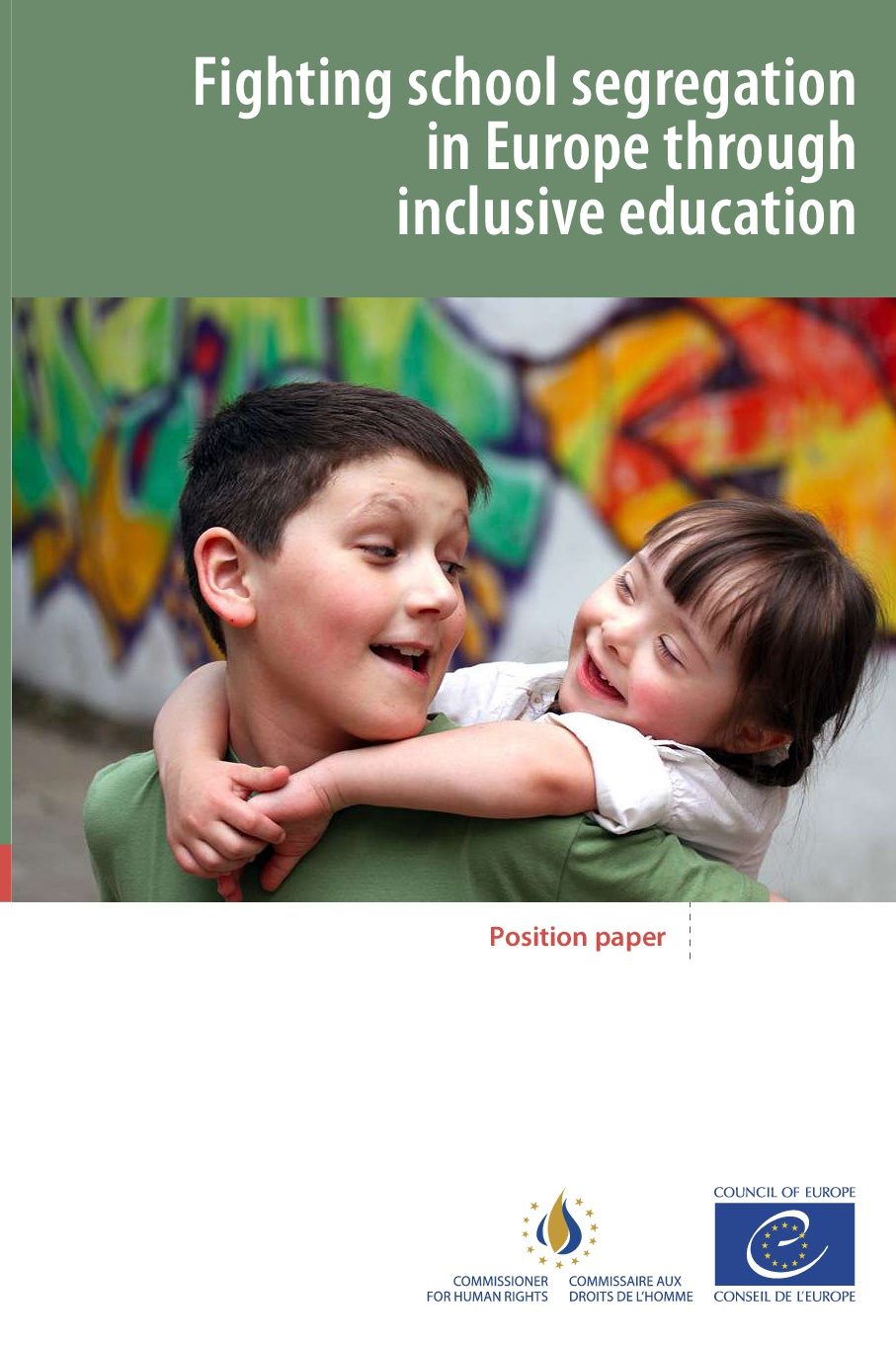 """Fighting School Segregation in Europe: inclusive education: a position paper """