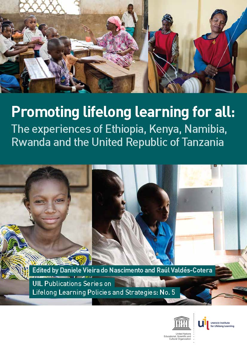 Promoting Lifelong Learning For All: The Experiences of Ethiopia, Kenya, Namibia, Rwanda And The United Republic of Tanzania
