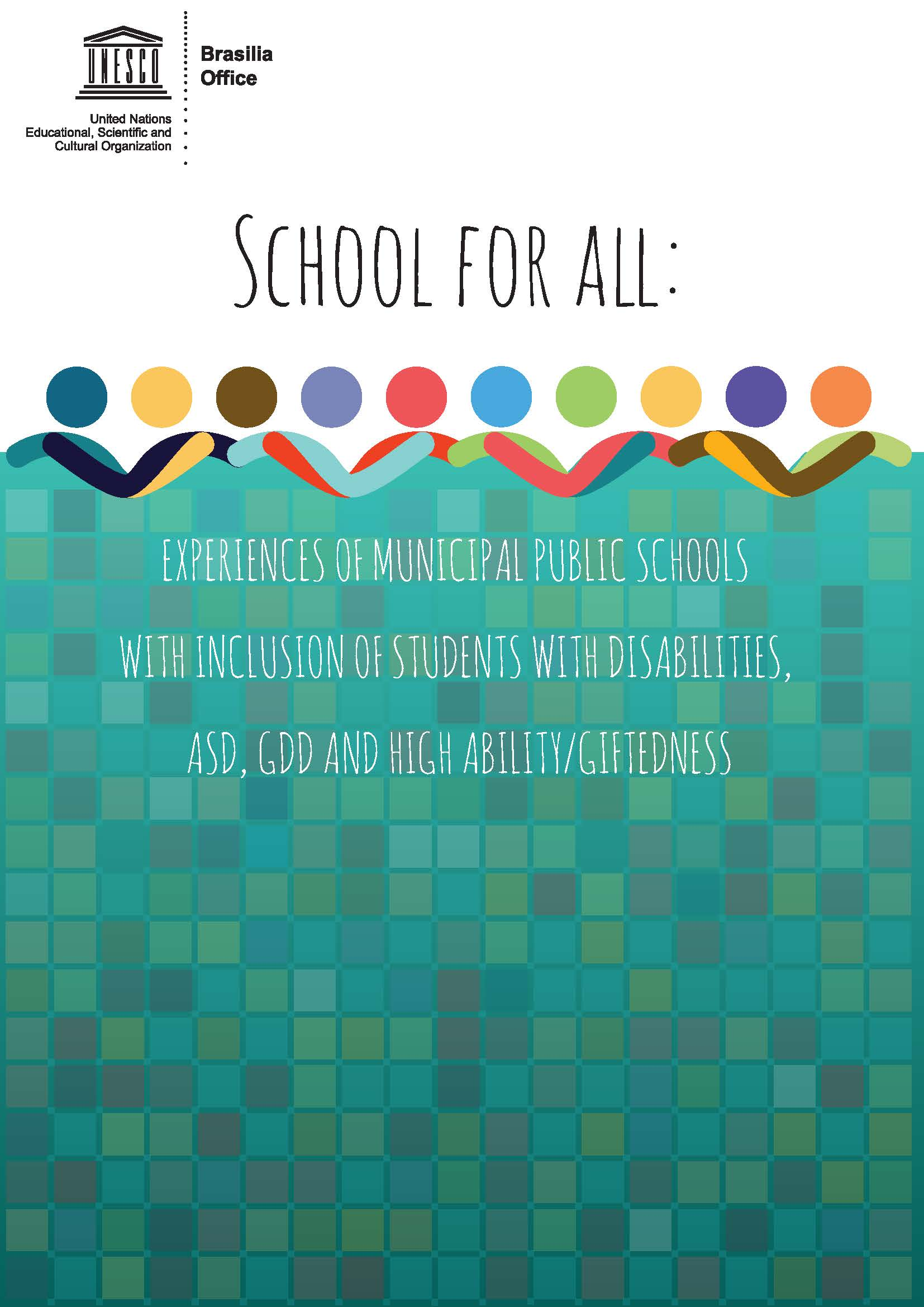School for All: Experiences of Municipal Public Schools with inclusion of students with disabilities, ASD, GDD, and high ability giftedness