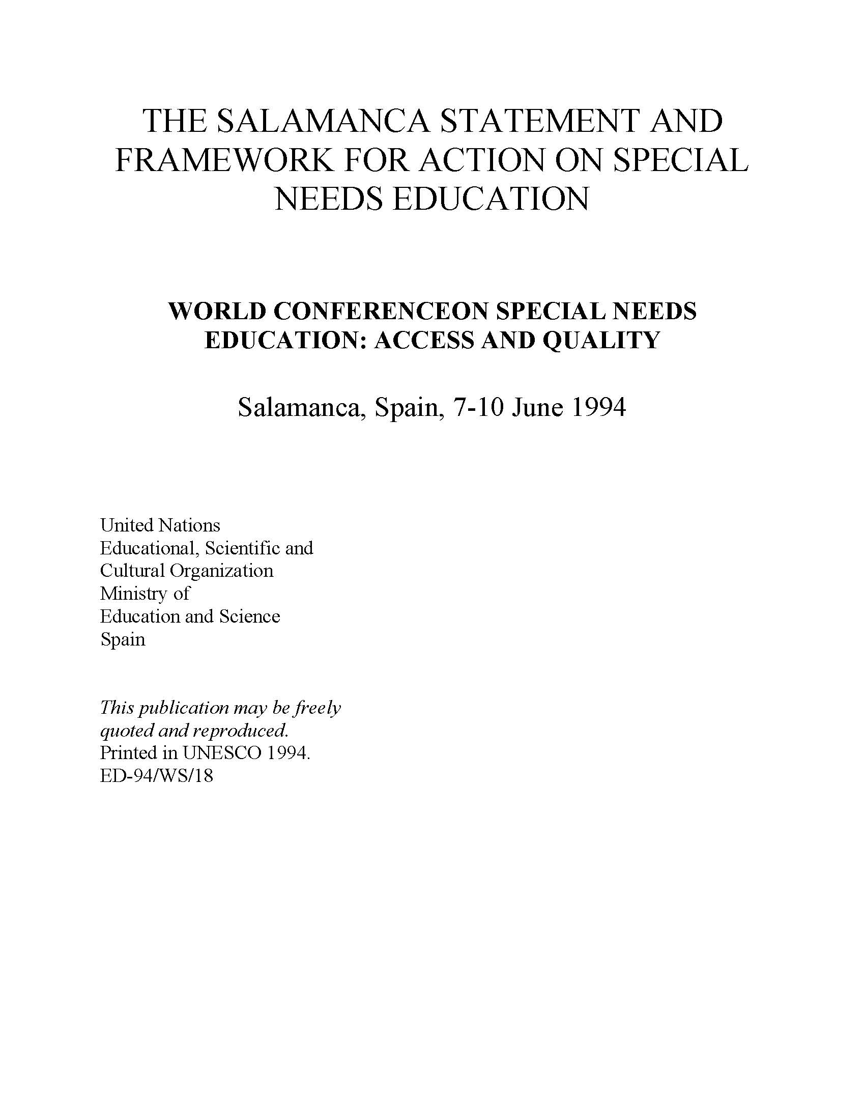 The Salamanca statement and framework for action on special needs education